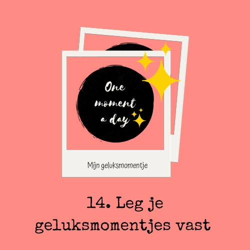 One-moment-a-day-gelukstip-14